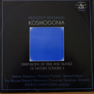 SXL 0781 Penderecki Kosmogognia / Dimensions of Time & Space / De Natura Sonoris II