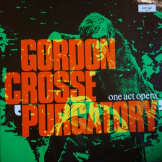 ZRG 810 Gordon Crosse Purgatory One Act Opera