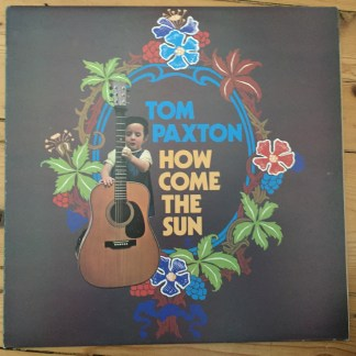 K44129 Tom Paxton How Come The Sun