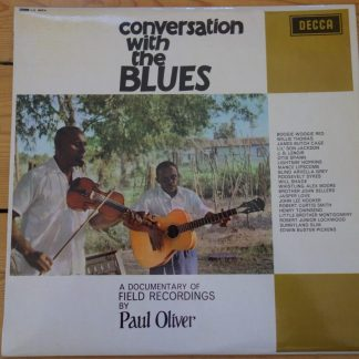 LK 4664 Conversations with the Blues - a Documentary of Field Recordings by Paul Oliver