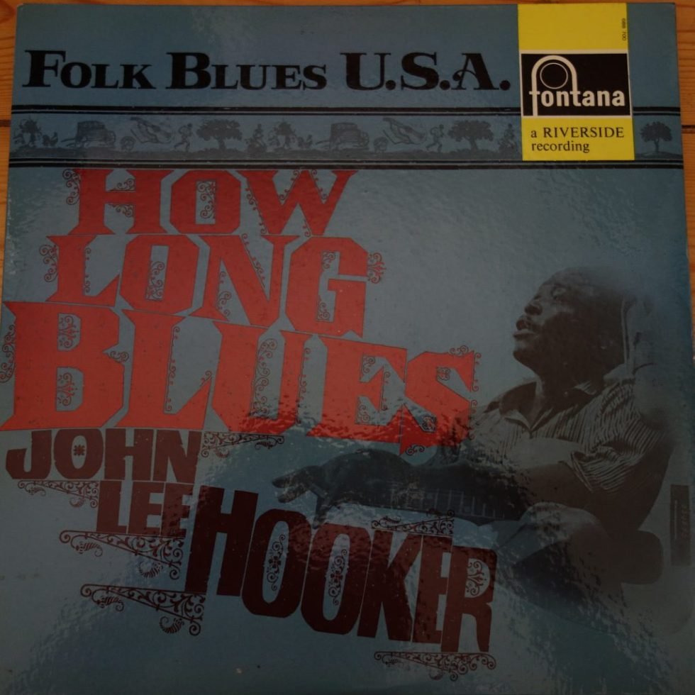 688 700 ZL John Lee Hooker How Long Blues