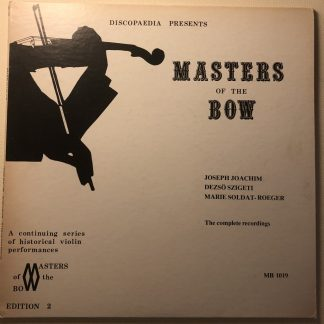 MB 1019 Master of the Bow - Joseph Joachim