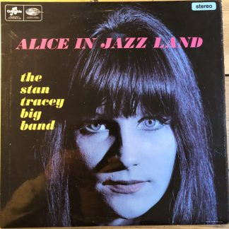 SCX 6051 Stan Tracey Alice in Jazzland
