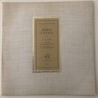 COLH Bach Cello Suites Nos. 3 & 4 / Pablo Casals