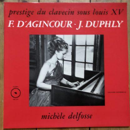 DB 219 F. D'Agincour / J. Duphly Harpsichord Works / Michèle Delfose
