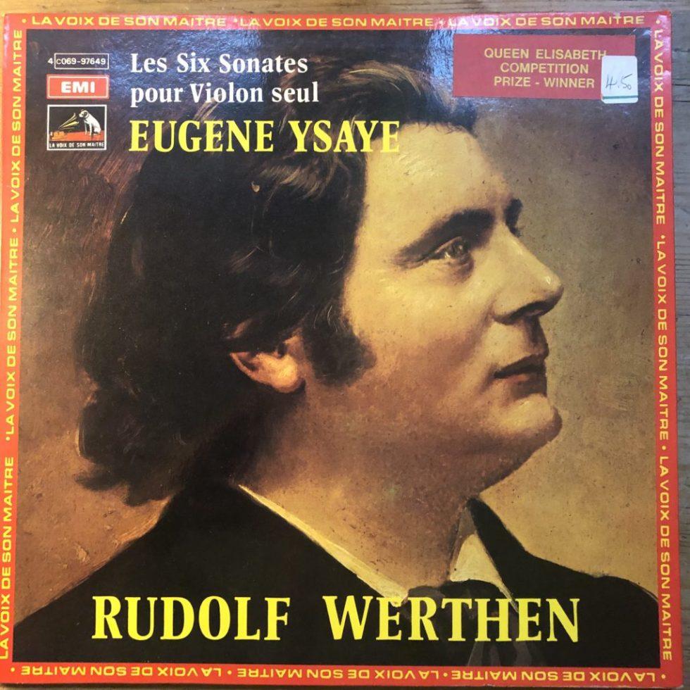 4co69-97649 Ysaye The Six Sonatas For Solo Violin / Rudolf Werthen