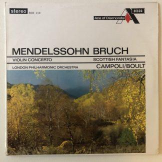 SDD 110 Mendelssohn Violin Concerto / Bruch Scottish Fantasio / Campoli GROOVED FFRR