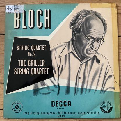 LXT 5072 Bloch String Quartet No. 2 / Griller Quartet O/G