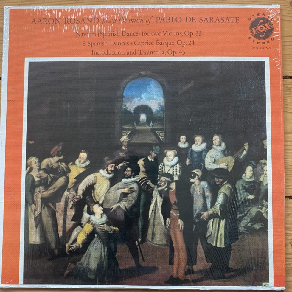 STPL 512.760 Aaron Rosand Plays the Music of Pablo de Sarasate