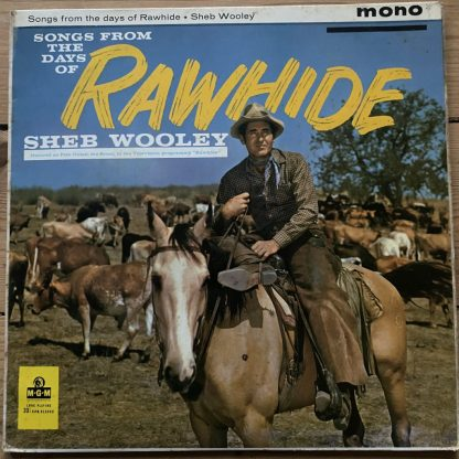 MGM-C 859 Sheb Wooley - Songs From The Days Of Rawhide