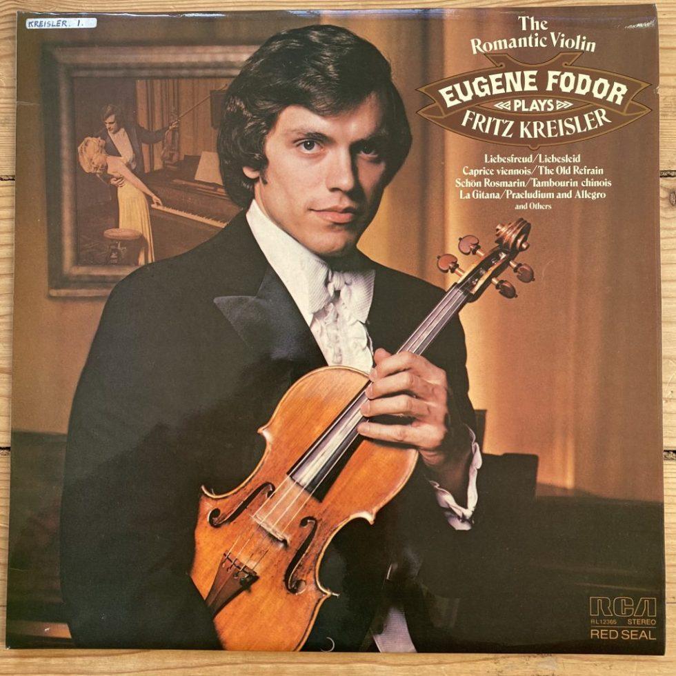 RL 12365 The Romantic Violin Eugene Fodor plays Fritz Kreisler