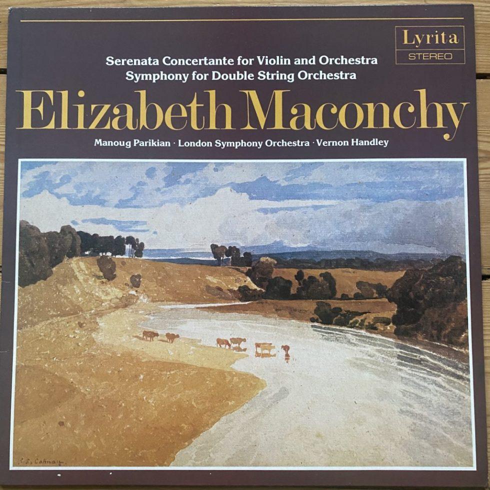 SRCS 116 Maconchy Serenata Concertante for Violin & Orchestra etc. / Parikian / Handley