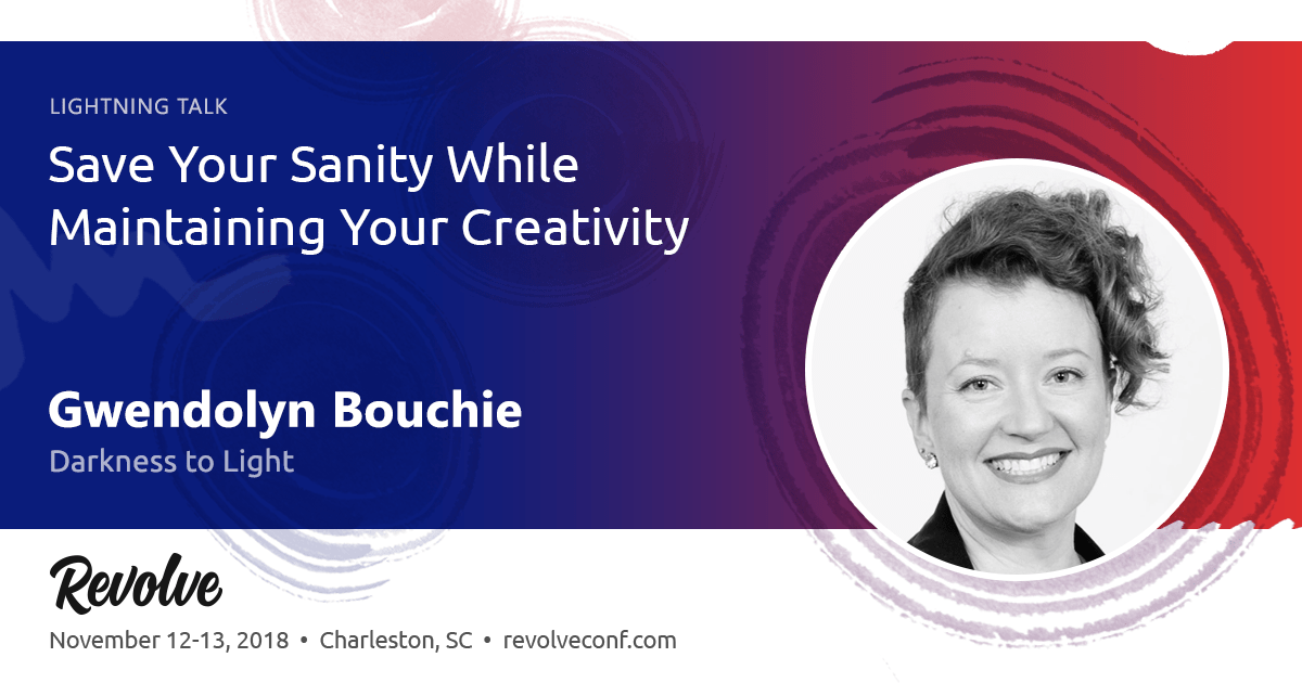 Save Your Sanity While Maintaining Your Creativity