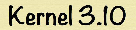 Kernel 3.10