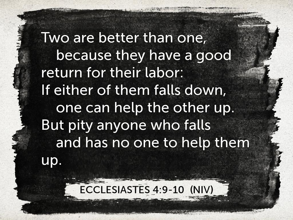 Image result for ecclesiastes 4:9-10