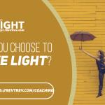 Do you choose to Live LIGHT?