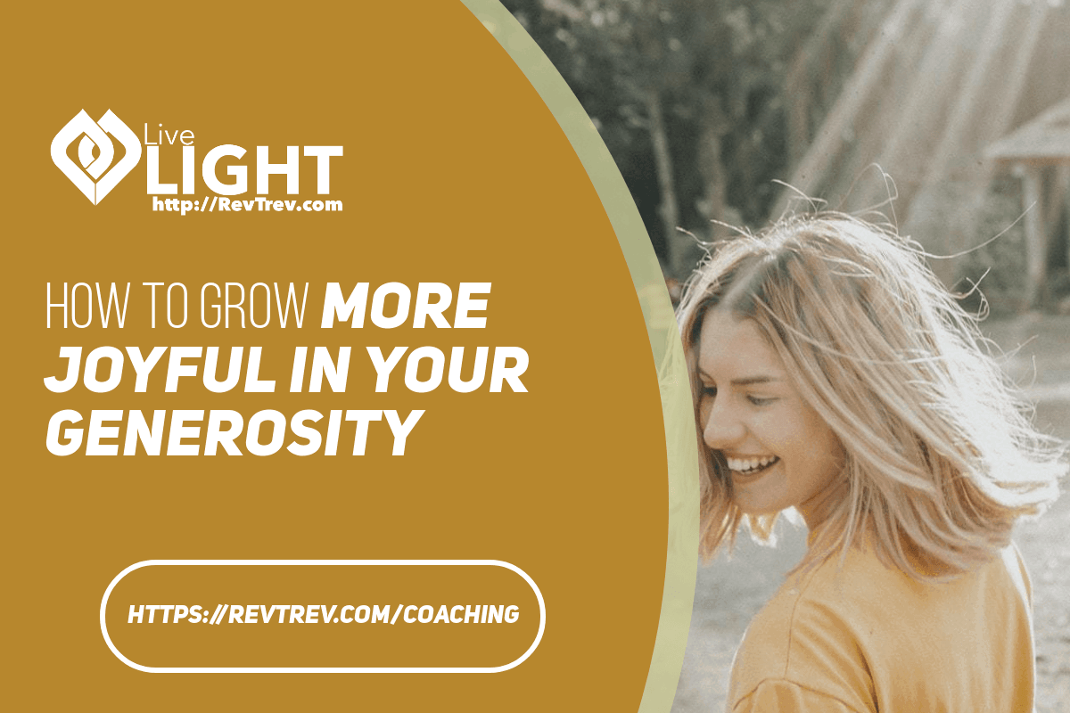 How to grow more joyful in your generosity
