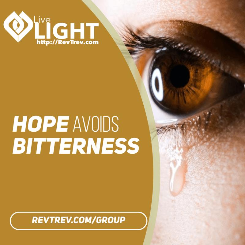 hope avoids bitterness