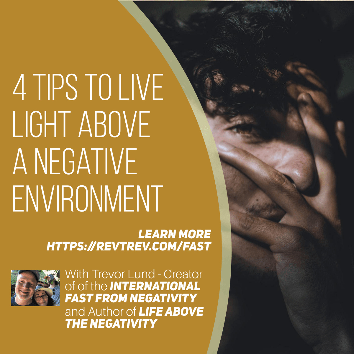4 Tips to Live LIGHT Above a Negative Environment via @trevorlund