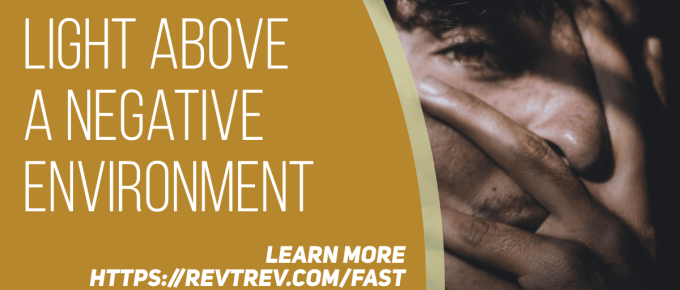 4 Tips to Live LIGHT Above a Negative Environment