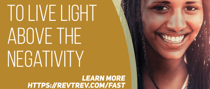 An overview of the 5 Resources to help you Live LIGHT Above the Negativity