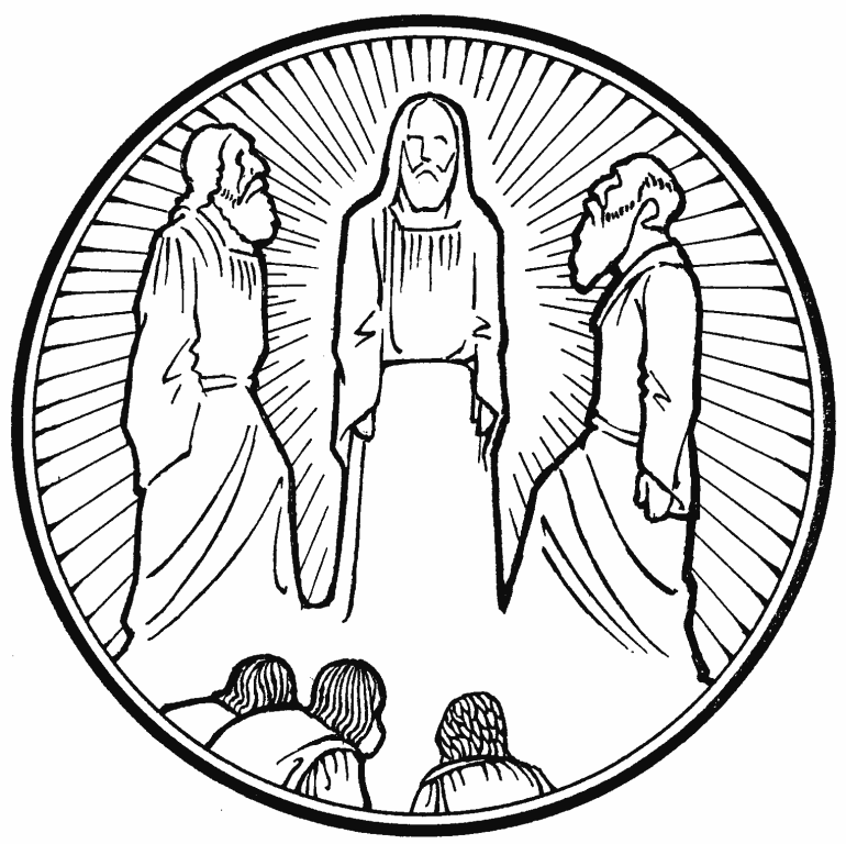 "» Transfiguration of Our Lord–""'Tis Good, Lord, to Be Here"