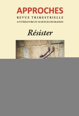 Couverture du n°168 de la revue Approches - Résister