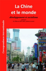 La Chine et le monde. Développement et socialisme