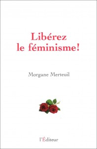 Libérez le féminisme