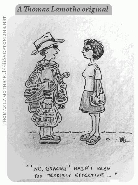 No gracias hasn't been too terribly effective... by Thomas Lamothe