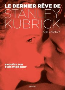 kubrick eyes wide shut cadieux