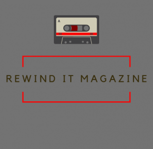 Rewind It Magazine