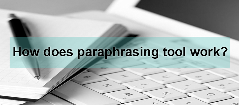 How you will get best paraphrasing tool online