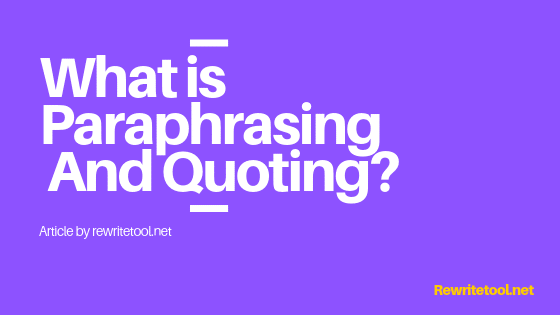 When to paraphrase and when to quote