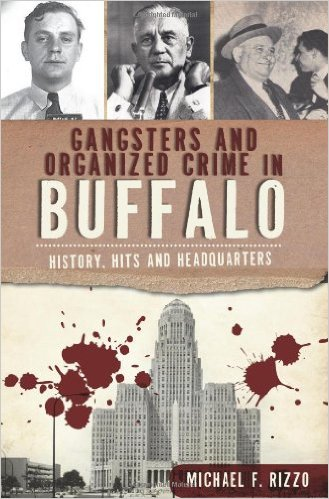 Cover of Gangsters and Organized Crime in Buffalo