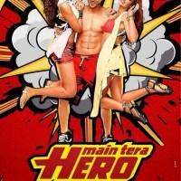 Main Tera Hero (2014) – Heroism