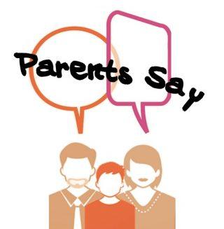 Parents Say