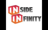 Inside Infinity 06 – August 25th, 2013