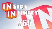 Inside Infinity 65 – Final Two Disney Originals Leaked
