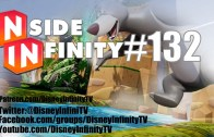 Inside Infinity 132 – Dan from DisneyInfinityCodes.com is Back