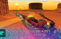 Nintendo Pulse #251 – E3 is almost here!