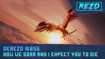 DeREZD #056 – How We Soar and I Expect You To Die