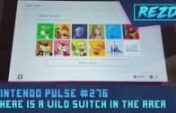 Nintendo Pulse #276 – Switch in the Wild