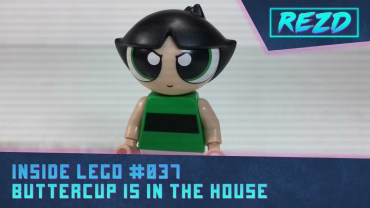 Inside LEGO #037 – Buttercup is in the Building!