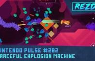 Nintendo Pulse #282 – Graceful Explosion Machine