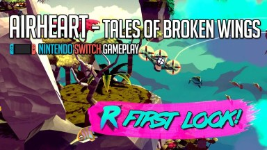 Airheart - Tales of Broken Wings - First Look - Nintendo Switch