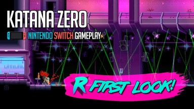 Katana ZERO - First Look - Nintendo Switch