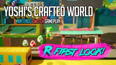 Yoshi's Crafted World - First Look - Nintendo Switch