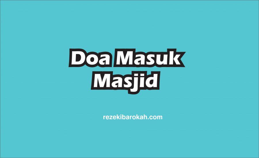 doa masuk masjidil haram