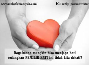 Bagaimana menjaga hati - Rezky Firmansyah
